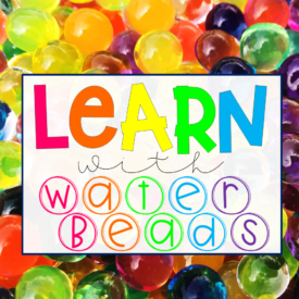 How To Make Water Beads Educational